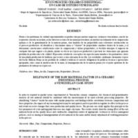 """RELEVANCIA DEL FACTOR """"MATERIA PRIMA"""" EN UN PROCESO CERAMICO INDUSTRIAL: UN CASO DE ESTUDIO VENEZOLANO"""